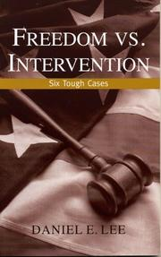 Cover of: Freedom vs. Intervention: Six Tough Cases