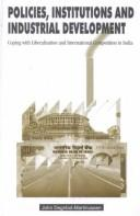 Cover of: Policies, Institutions and Industrial Development