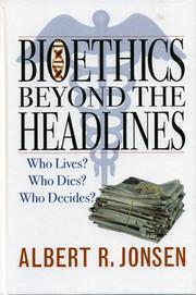 Cover of: Bioethics Beyond the Headlines