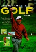 Cover of: The Ultimate Golf Book