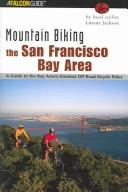 Mountain biking the San Francisco Bay Area by Lorene Jackson