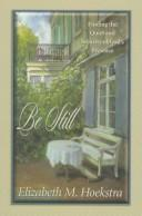 Cover of: Be still