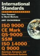 Cover of: International Standards Desk Reference: Your Passport to World Markets