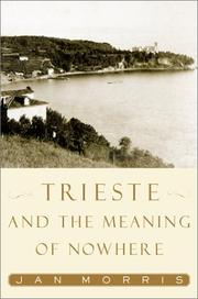 Cover of: Trieste and the meaning of nowhere