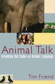 Cover of: Animal Talk: Breaking the Codes of Animal Language