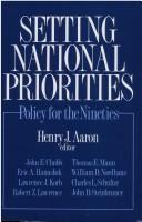 Cover of: Setting national priorities | Henry J. Aaron, editor ; John E. Chubb ... [et al.].