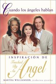 Cover of: Cuando los angeles hablan (When Angels Speak): Inspiracion de Touched By An Angel