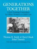 Cover of: Generations together | Thomas B. Smith