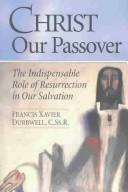 Cover of: Christ our Passover