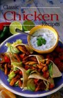 Cover of: Classic Chicken Recipes | Felicity Jackson