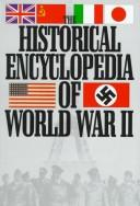 Cover of: The Historical Encyclopedia of World War II