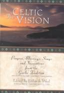 Cover of: The Celtic Vision