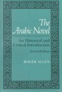 Cover of: The Arabic novel