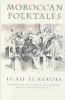 Moroccan Folktales (Middle East Literature in Translation)