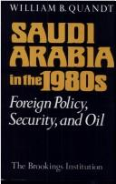 Cover of: Saudi Arabia in the 1980s | William B. Quandt