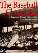 Cover of: The Baseball Chronicles