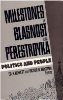 Cover of: Milestones in glasnost and perestroyka |