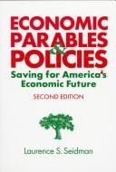 Economic Parables & Policies by Laurence S. Seidman