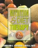 Nutrition and Diet Therapy (Nutrition & Diet Therapy) by Carolyn E. Townsend, Ruth A. Roth
