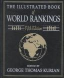 Cover of: The Illustrated Book of World Rankings | Kurian, George Thomas.