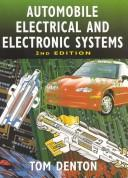 Cover of: Automotive electrical and electronic systems
