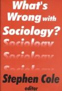 Cover of: What's Wrong with Sociology?
