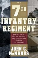 Cover of: The 7th Infantry Regiment: Combat in an Age of Terror | John C. McManus