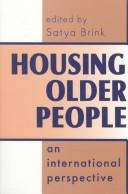 Cover of: Housing older people |
