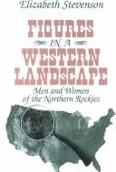 Cover of: Figures in a western landscape | Elizabeth Stevenson