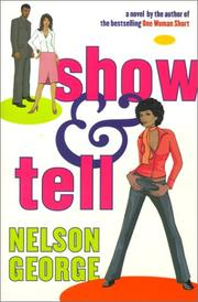 Cover of: Show & tell | Nelson George