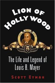 Lion of Hollywood by Scott Eyman
