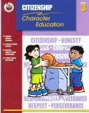 Cover of: Citizenship Grade 3 (Character Education (School Specialty)) |