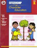 Cover of: Character Education | School Specialty Publishing