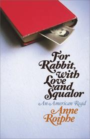 Cover of: For Rabbit, with love and squalor