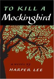 Cover of: To Kill a Mockingbird (slipcased edition) | Harper Lee