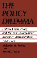 Cover of: The Policy Dilemma