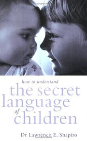 Cover of: How to Understand the Secret Language of Children