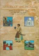 Cover of: India in the Islamic era and Southeast Asia (8th to 19th century)