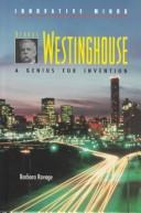 Cover of: George Westinghouse