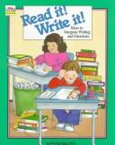 Cover of: Read It! Write It!: Ideas to Integrate Writing and Literature (Troll Teacher Idea Books)