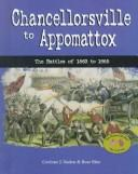 Cover of: Chancellorsville to Appomattox