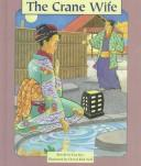 Cover of: The Crane Wife (Pair-It Books)