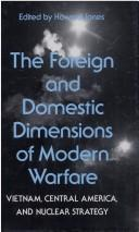 Cover of: The Foreign and domestic dimensions of modern warfare