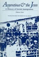 Cover of: Argentina and the Jews | Haim Avni