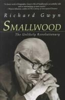 Cover of: Smallwood, the unlikely revolutionary
