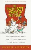 Cover of: The Twelve Best Months of the Year | Michael Kesterton