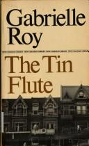 Cover of: The Tin Flute | GABRIELLE ROY