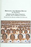 Cover of: Bringing the Khmer Rouge to justice |
