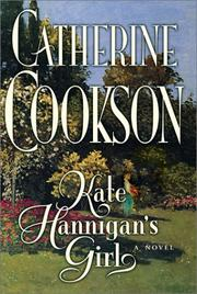 Cover of: Kate Hannigan's girl | Catherine Cookson