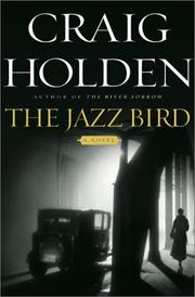 Cover of: The jazz bird | Craig Holden